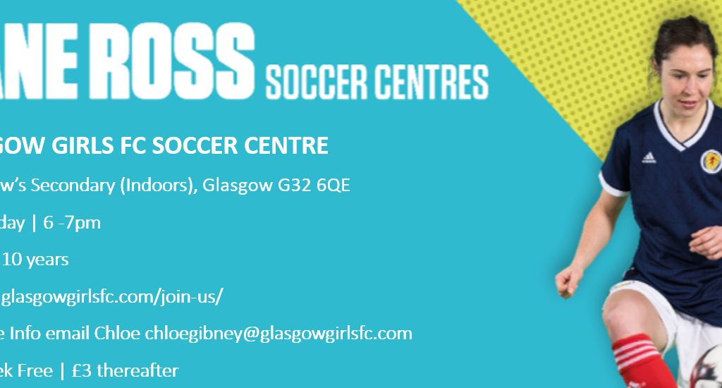 Glasgow Girls Soccer Centre 2022